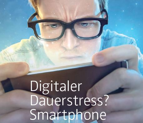 Smartphone = digitaler Dauerstress?